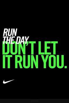 Run The Day Spruche Motivation Sportlich Laufen Gesundheit Fitness Inspiration Lauf