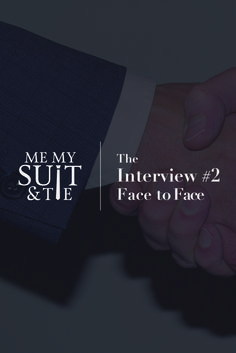 Latest article! The Interview #2 - Face to Face. www.memysuitandti... Let MMS&T help you make a good first impression. #mmst #menswear #mensfashion #gentlemen #suits #suitandtie