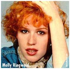 Molly Ringwald---the 80's movie queen When I was a kid I would get told ALL the time i looked just like molly ringwald!