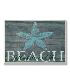 Look at this #zulilyfind! It's Better at the Beach Wall Sign #zulilyfinds