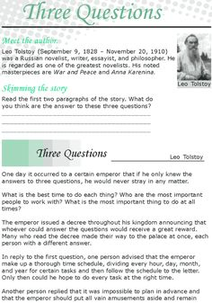 Grade 8 Reading Lesson 24 Short Stories – Three Questions. It's a n interesting story, but the activities need some work, they aren't at a high level.
