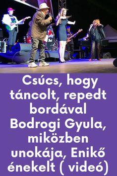 Videón a csodás dal és tánc! #bodrogi #unoka #gyula