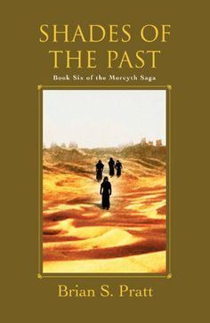 21 best books worth reading images on pinterest book book book shades of the past the morcyth saga book six an ebook by brian s pratt at smashwords fandeluxe Images