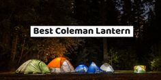 Coleman lanterns are constructed with the best quality materials. Check the list of best coleman lantern ever made and get one for your emergency bag. Emergency Bag, Coleman Lantern, Led Lantern, Camping Lanterns, Emergency Lighting, Camping Gear, Get One, Are You The One, Gears