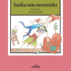 Suriléa-Mãe-Monstrinha, Lia Zatz e Eva Furnari