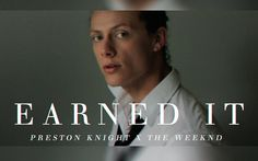 Earned It - The Weeknd [Preston Knight Cover]