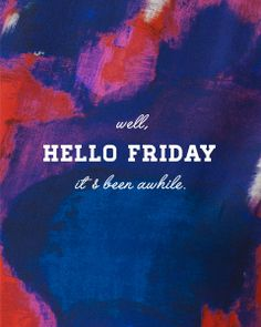 Oh yes #friday