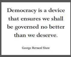 George Bernard Shaw Quote on Democracy