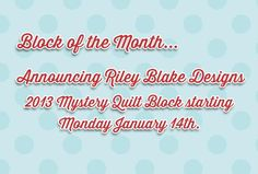 Coming soon! Mystery Quilt Block of the month starting Monday January 14th :)