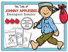 Johnny Appleseed Emergent Reader. Perfect for First Grade and Kindergarten. Informational Text. Blackline and color. 12 pages. $