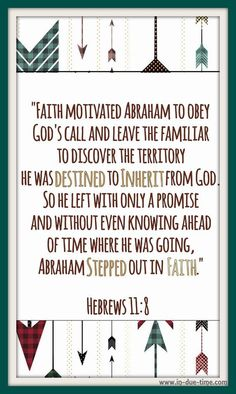 Preparing yourself for the fulfillment of God's promises, however unlikely they may seem, demonstrates your faith.