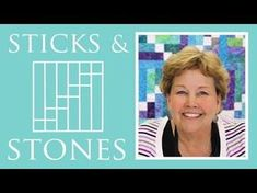 The Sticks and Stones Quilt: Easy Quilting Tutorial with Jenny...