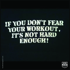 Fear Your Workout