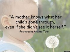 In honor of Mom here are some famous quotes about Motherhood.
