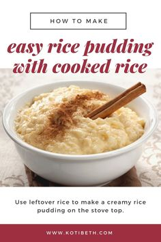 Easy Rice Pudding Recipe With Cooked Rice Stove Top Quick Rice Pudding, Leftover Rice Pudding, Stovetop Rice Pudding, Homemade Rice Pudding, Leftover Rice Recipes, Easy Pudding Recipes, Best Rice Pudding Recipe With Cooked Rice, Rice Pudding Recipe With Cooked Rice No Egg, Sugar Free Rice Pudding Recipe