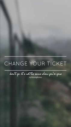 Change Your Tickets // One Direction // ctto: @stylinsonphones (on Twitter)