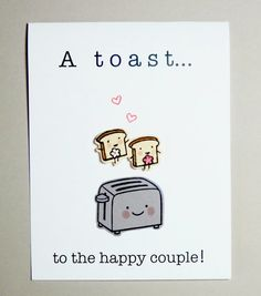 This Adorable Toast to the Happy Couple card is perfect for a same sex marriage. The front says A toast... to the happy couple! and the inside is