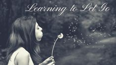 Learning to Let Go by Daisy