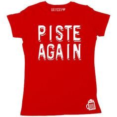 Piste Again Womens Ski T-Shirt. Get yours Here  http    048f2e145