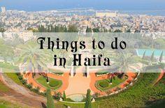 Things to do in Haifa, Israel