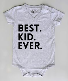 b7cc6f004 Look what I found on Gray 'Best. Ever.' Bodysuit - Infant by Littlest  Prince Couture