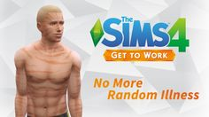 No More Random Illness by weerbesu at Mod The Sims via Sims 4 Updates Sims 4 Cheats, Best Sims, Sims 4 Update, Sims Mods, Getting Pregnant, Real Life, Mood, Download Cc, Random