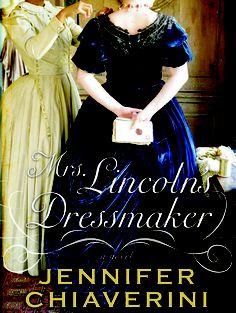 Historical fiction: From Mrs. Lincoln to Mrs. Lindbergh
