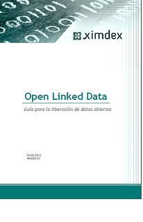Open Linked Data : Guía para la liberación de datos abiertos | Universo Abierto