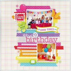 Layout: 13 Birthday featuring new Washi Tape by Doodlebug