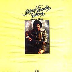 Johnny Rivers Album Covers | Blue Suede Shoes Johnny Rivers, Memphis Tennessee, Blue Suede Shoes, Summer Rain, Album Covers, Singer, Fan, Website, Videos