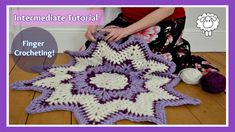 How To Finger Crochet A Starburst Area Rug - Truly Majestic