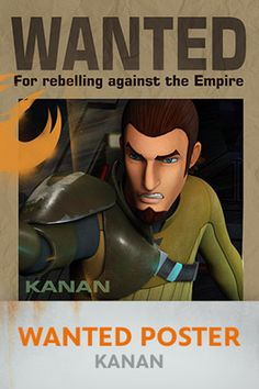 Make Kanan inspired wanted posters for all your guests!