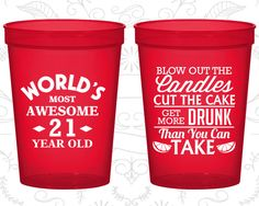 21st Birthday Party Cups, Promotional Birthday Cup Favors, Finally Legal Cups, Blow out candles, cut cake, get drunk (20104)