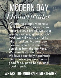 You are the modern homesteader. Whether you have 1000 a …