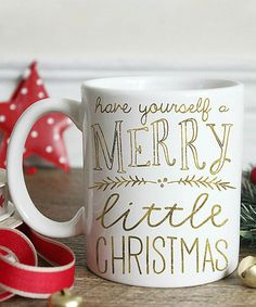 This 'Have Yourself a Merry Little Christmas' Mug is perfect! #zulilyfinds