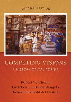 Competing visions : a history of California / by Robert Cherny, Gretchen Lemke-Santangelo, Richard Griswold delCastillo. 2nd edition.  Gretchen Lemke-Santangelo is a professor of history.