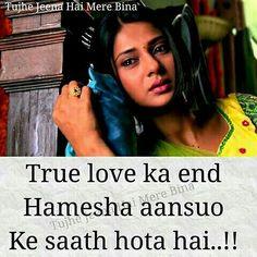 True love ka koi end nai hota Hurt Quotes, Jennifer Winget, Koi, True Stories, True Love, Qoutes, It Hurts, Friendship, Fashion