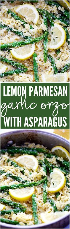 A buttery lemon parmesan garlic sauce coats orzo pasta and gives it such amazing flavor! It gets tossed with asparagus and makes one delicious meal!