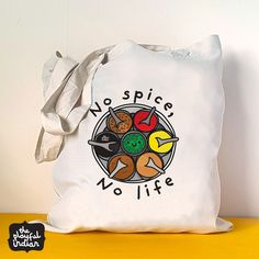 No Spice No Life Tote Bag #accessories #totebag #giftsforher #indian #nospicenolife #quotes #shopper #spicedabba #spices #theplayfulindian #tote #indiangift #desigifts #funny Cotton Bag, Bag Accessories, Spices, Gifts For Her, Indian, Play, Tote Bag, Funny, Quotes