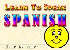 I wanna fluently speak spanish!