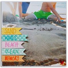 This is such a stunning scrapbook page by Linda Barber. I want to go to the beach just so I can make one like it! I sure love how she created the banners on the side and then stamped words from the Beac
