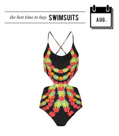August: Swimsuits.  Stores want to clear out summer leftovers to make room for fall merchandise. Translation: the price on that bikini you've been stalking is likely to take a swan dive.