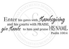Enter His Gates with Thanksgiving Vinyl Wall Statement - Psalm 100 ...