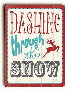 Dashing Through the Snow Wood Sign