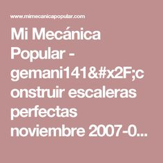 Mi Mecánica Popular - gemani141/construir escaleras perfectas noviembre 2007-01g