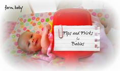 Tips and Tricks for Babies