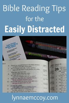 Bible Reading Tips for the Easily Distracted - LynnaeMcCoy.com