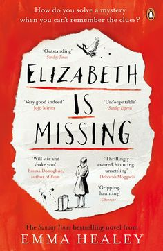Emma Healey's Elizabeth Is Missing
