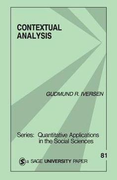 Contextual analysis / Gudmund R. Iversen. Sage, 1991. http://cataleg.ub.edu/record=b2158255~S1. #bibeco