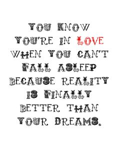 you know you're in love. Dr. Seuss Quote. LOVE. 8x10 PRINT. via Etsy.